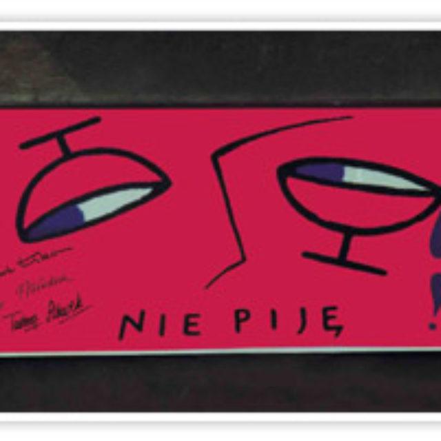 """1999 – """"Nie piję"""""""